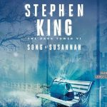 Song of Susannah Audiobook – The Dark Tower 6