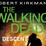 Descent Audiobook – The Walking Dead 4